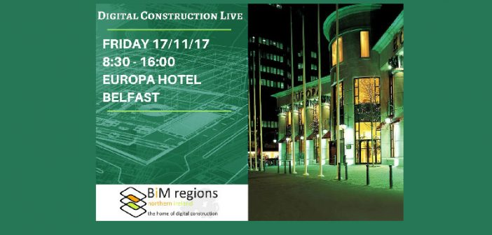 Digital Construction Live, 17th November, Europa Hotel, Belfast
