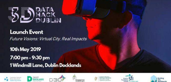 Dublin's First 3D City Data Hackathon Launched