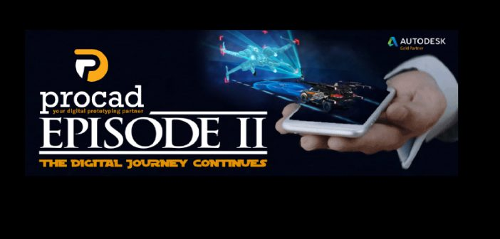 Episode II – The Digital Journey Continues with Procad