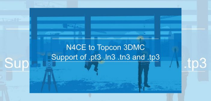 Topcon file formats now supported by Applications in CADD software, n4ce